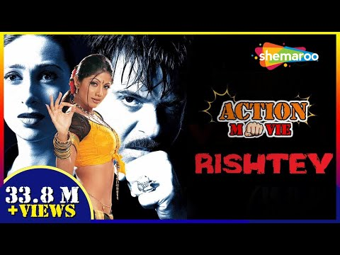 Rishtey (2002) (HD) Hindi Full Movie - Anil Kapoor | Karisma Kapoor | Shilpa Shetty Mp3