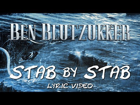 Ben Blutzukker - Stab by Stab (Official Lyric Video)