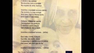 Hino a Irmã Dulce - Goreti Figueiredo