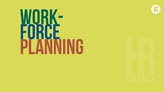 HR Basics: Workforce Planning