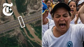 How a Venezuelan Border Bridge Became a Geopolitical Flashpoint | NYT News