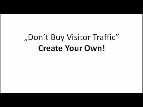 Don't Buy Website Visitors – Create Your Own Traffic