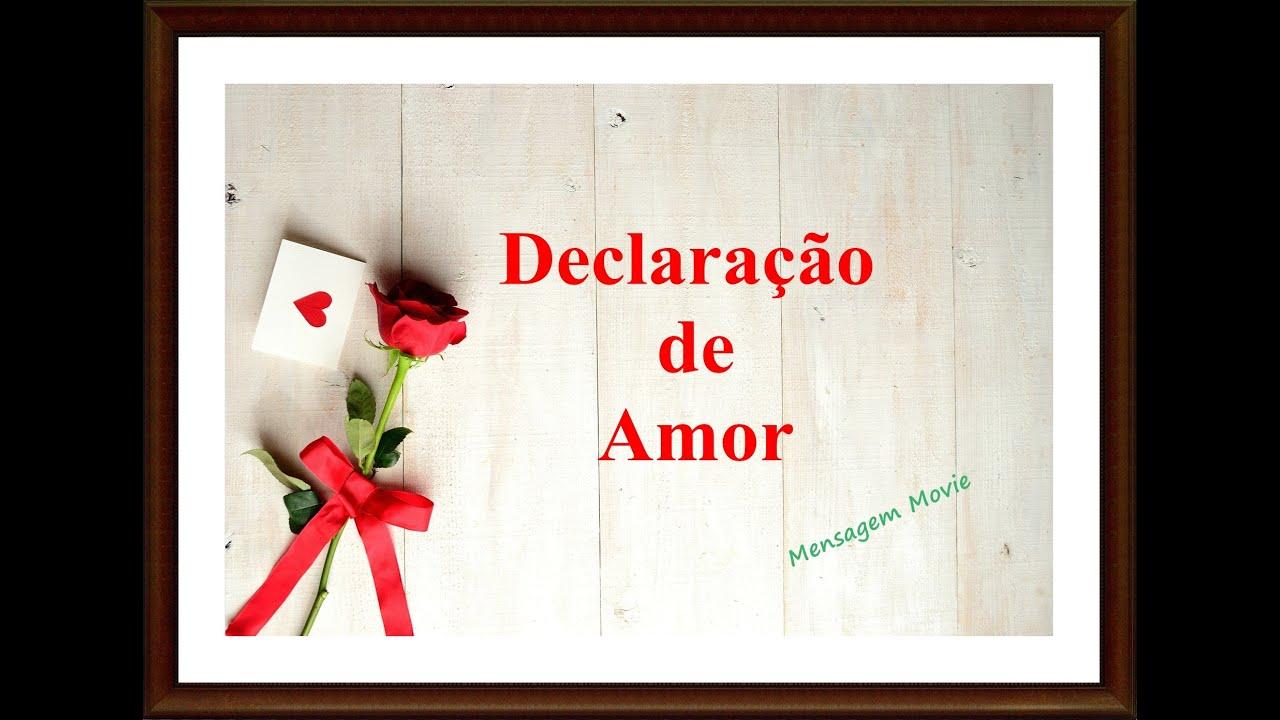 Declaração De Amor: Mensagem Declaração De Amor