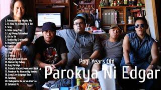 OPM Music Album Playlist - Parokya Ni Edgar   Pogi Years Old   Classic Songs