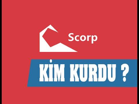 Scorp'u Kim Kurdu ?