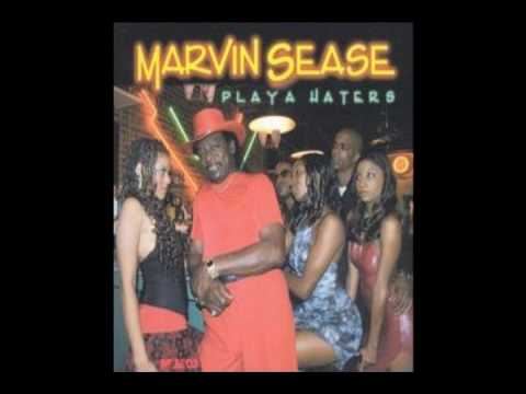 Marvin Sease - playa haters.