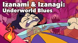 Izanami and Izanagi - Underworld Blues - Extra Mythology