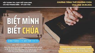 HTTL PHONG ĐIỀN - Chương Trình Thờ Phượng Chúa - 19/09/2021