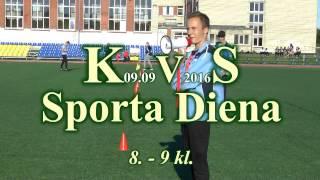 KVS. Sporta Diena - 2016. 8 - 9 Kl.
