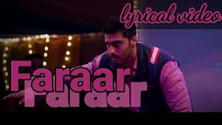 Faraar lyrical video song | Sandeep aur pinky faraar movie | Arjun Kapoor | Parineeti Chopra.