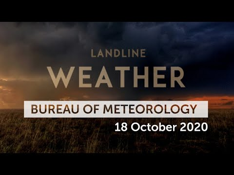 Weekly Weather From The Bureau Of Meteorology: Sunday 18 October, 2020