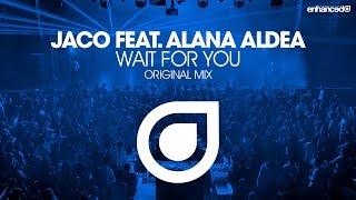 Jaco feat. Alana Aldea - Wait For You (Original Mix) [OUT NOW]