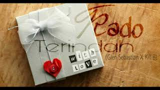 Kado Terindah_Dirty Clan ft Glen sebastian