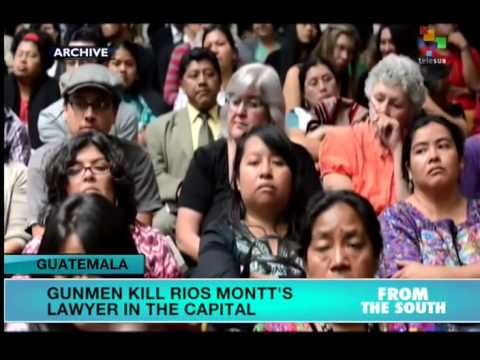 Guatemala: Rios Montt's Lawyer Gunned Down
