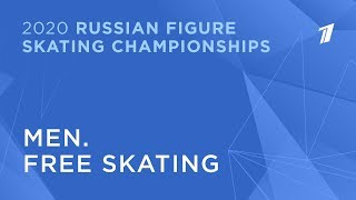Men. Free skating. 2020 Russian Figure Skating Championships/Мужчины. Произвольная программа
