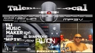 EDG EL ROMPEDOR''NADIE COMO TU''MP3V'''