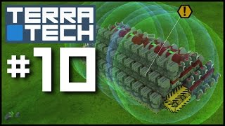 TerraTech #10 - Death By A Thousand Cuts