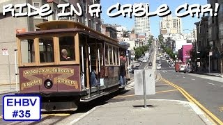 Edward's Half-Baked VLOG #35 - Ride in a Cable Car!