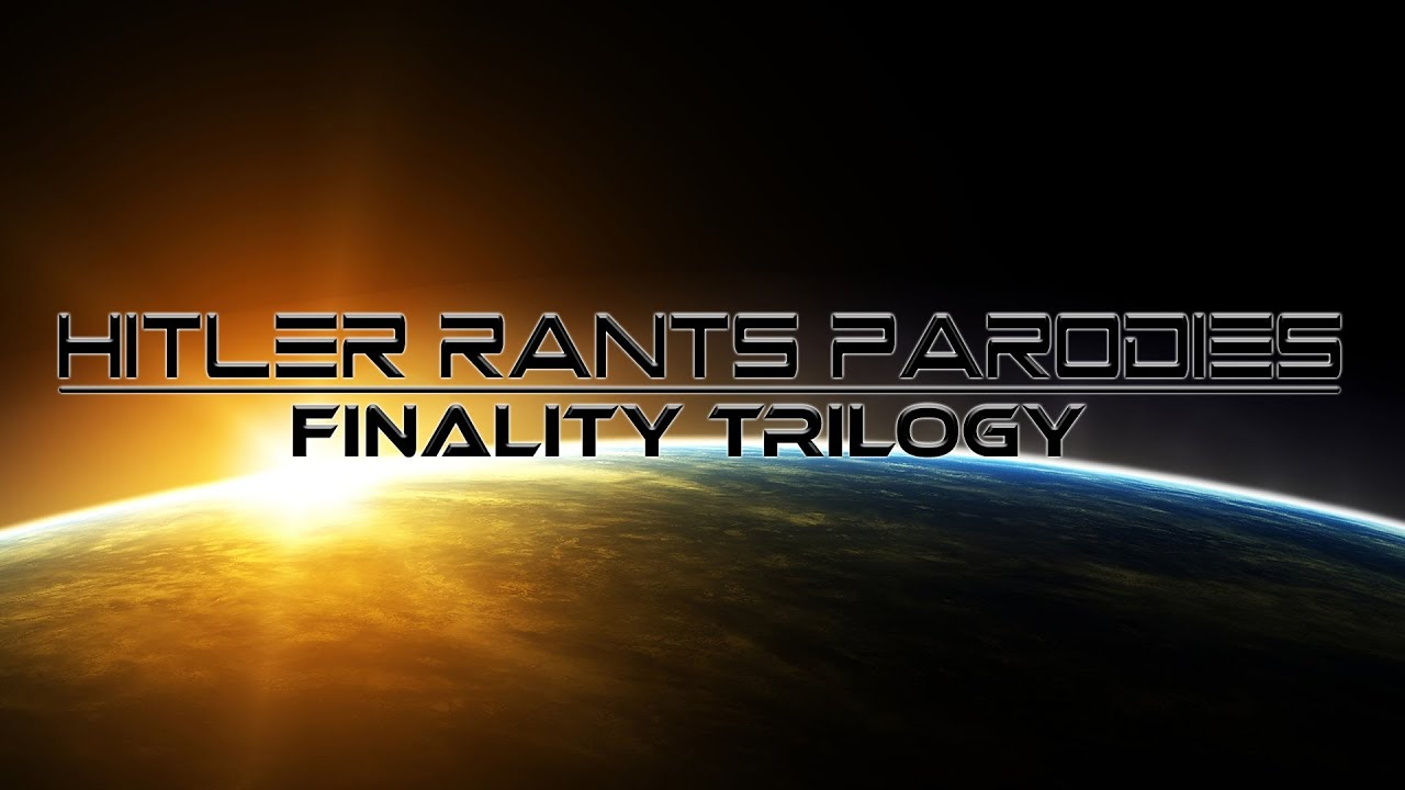 Hitler Rants Parodies: Finality Trailer