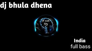 dj india 2019 bhula dena body babadontot
