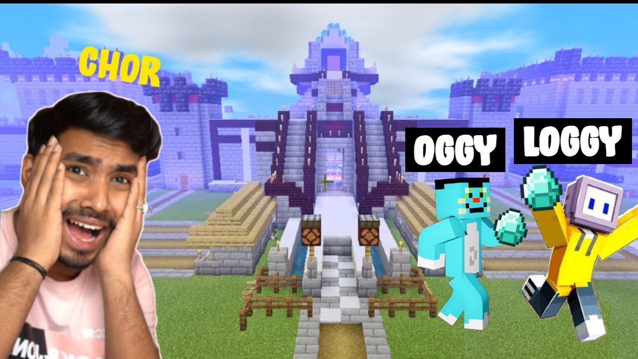 LOGGY AND OGGY STEALING TECHNO GAMERZ DIAMONDS FROM HIS CASTLE@Hindustan Gamer Loggy @Techno Gamerz