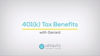 Ubiquity Retirement + Savings - 401(k) Tax Benefits