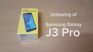 Samsung Galaxy J3 Pro first Indian unboxing