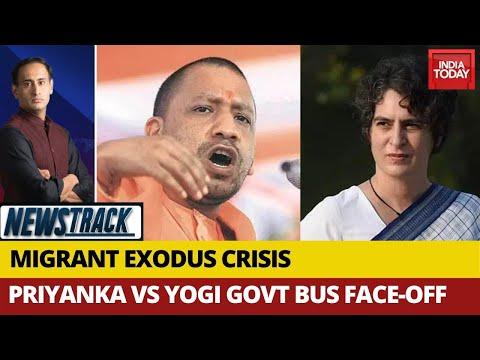 Yogi-Priyanka Row Over Migrants: Politics Amid COVID-19 Crisis | Newstrack With Rahul Kanwal