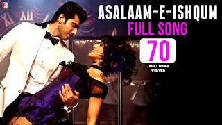 Asalaam-e-Ishqum (Full Video Song) | Gunday