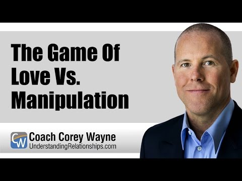 The Game Of Love Vs. Manipulation