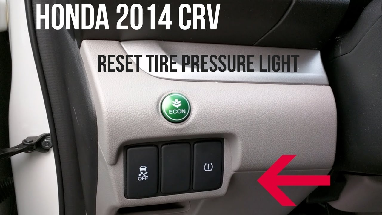 Honda Crv 2014 How To Turn Off A Tire Pressure Warning
