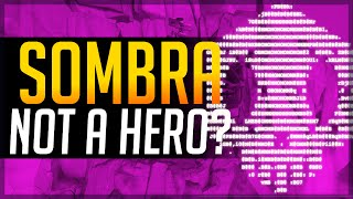 SOMBRA - EVERYTHING WE KNOW SO FAR!