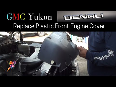 GMC 2005 GMC Yukon Denali 6.0 | Replace Plastic Front Engine Cover DIY
