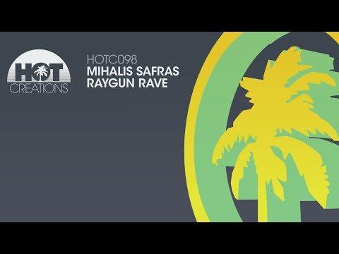 MIhalis Safras - Raygun Rave