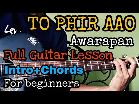 Guitar lesson: To phir aao | Intro+chords | Lesson for beginners