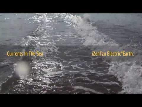 iZenTzu Electric*Earth: Currents In The Sea