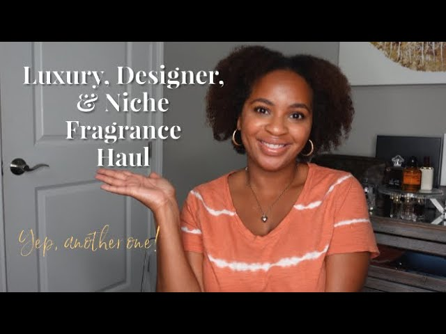 Fragrance Haul | Designer, Luxury, Niche | Perfume Collection 2021