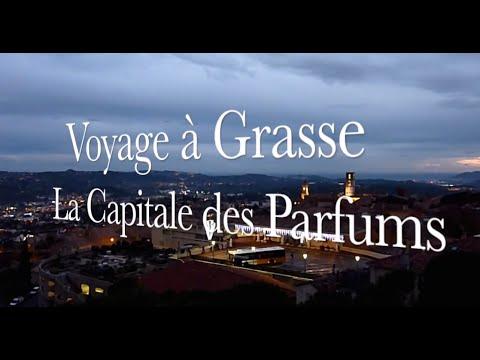 Voyage à Grasse