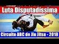 Jiu Jitsu -  Luta Disputadíssima - Faixa Azul - Circuito ABC de Jiu Jitsu