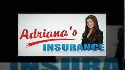 Insurance Quotes   Car Insurance   www.adrianasinsurance.com   Ontario Ca   Montclair   Chino