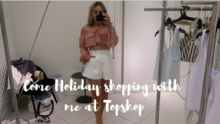 COME TOPSHOP HOLIDAY SHOPPING WITH ME | HOLIDAY WARDROBE