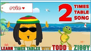 2 Times Table Song (Learning is Fun The Todd & Ziggy Way!)