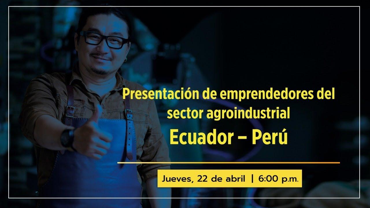 Alianza entre UDEP y la UTPL de Ecuador impulsa emprendimientos agroindustriales