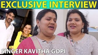 Exclusive Interview – Kavitha Gopi