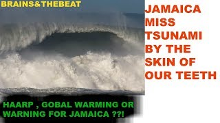 JAMAICA MISS TSUNAMI BY THE SKIN OF OUR TEETH