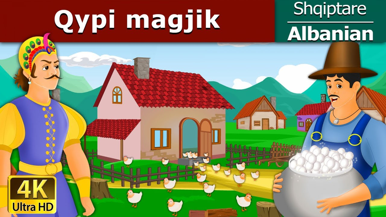 Qypi Magjik Perralla Per Femije Kukulla Per Femije Shqip