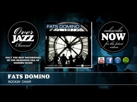 Fats Domino - Rockin' Chair (1951)