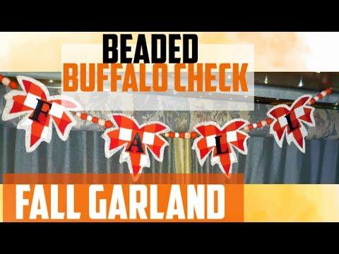 Dollar Tree DIY | Buffalo Check Garland | Fall Farmhouse | Beaded Decor.
