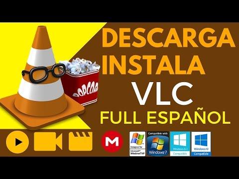 Descargar e Instalar VLC  Full Español Para Windows XP/7/8/10 32 y 64 bits