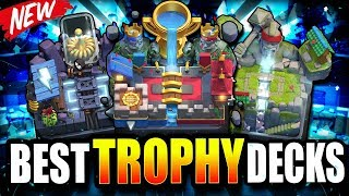 *NEW* BEST 2019 LADDER DECKS for FAST TROPHY PUSHING!! ARENA 10 - 12 BEST DECKS